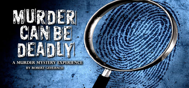 Murder Mystery: Murder Can Be Deadly Auditions