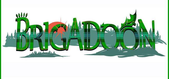 Brigadoon Auditions coming NEXT WEEK!