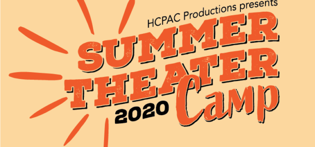 2020 Summer Theater Camp